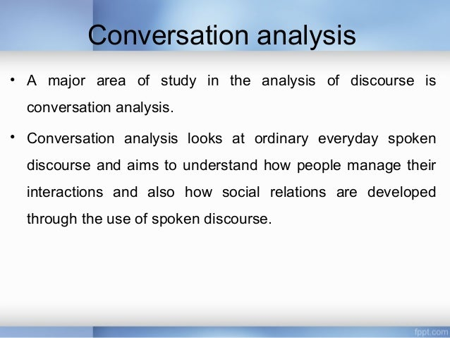 an analysis of conversation We live in a technological universe in which we are always communicating and yet we have sacrificed conversation for mere connection at home, families.