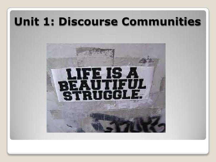 Unit 1: Discourse Communities<br />