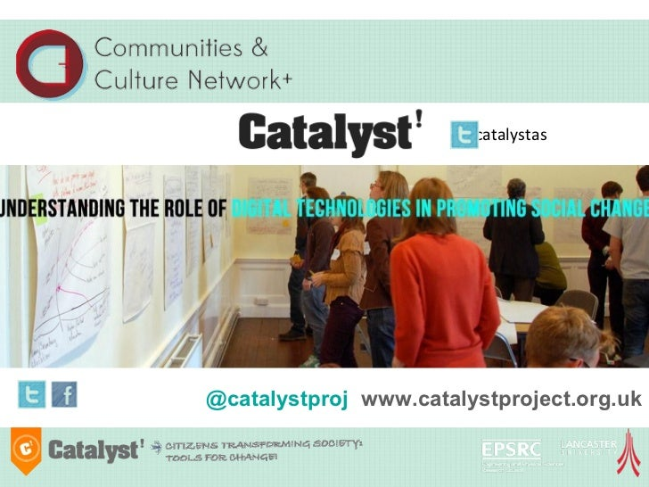 #catalystas@catalystproj www.catalystproject.org.uk