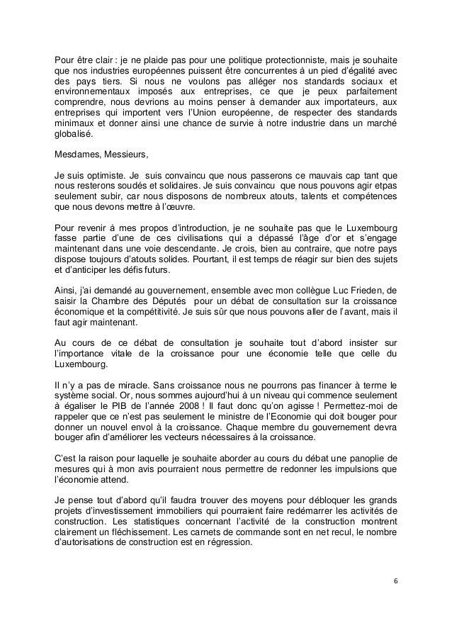6Pour être clair : je ne plaide pas pour une politique protectionniste, mais je souhaiteque nos industries européennes pui...