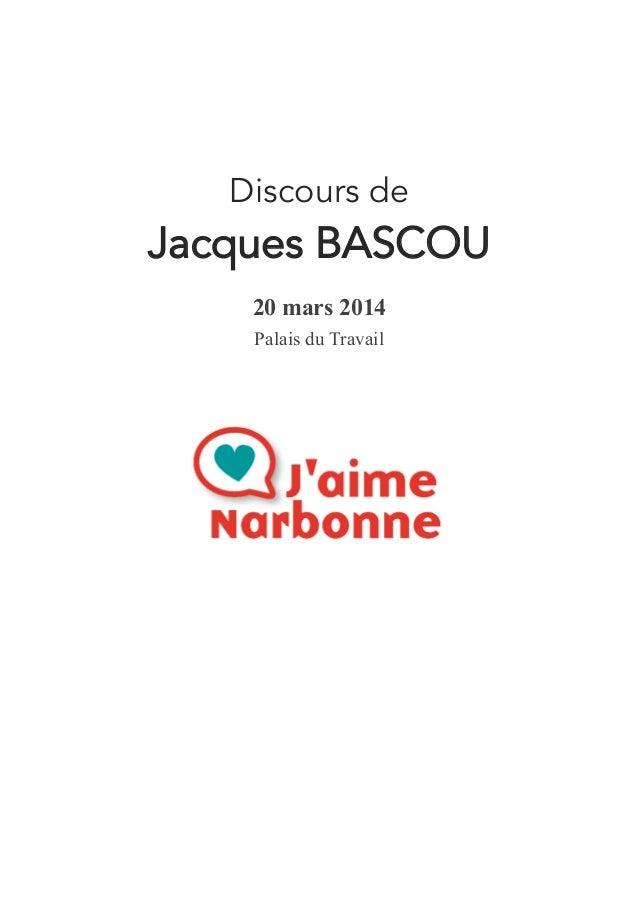 Discours de Jacques BASCOU 20 mars 2014 Palais du Travail