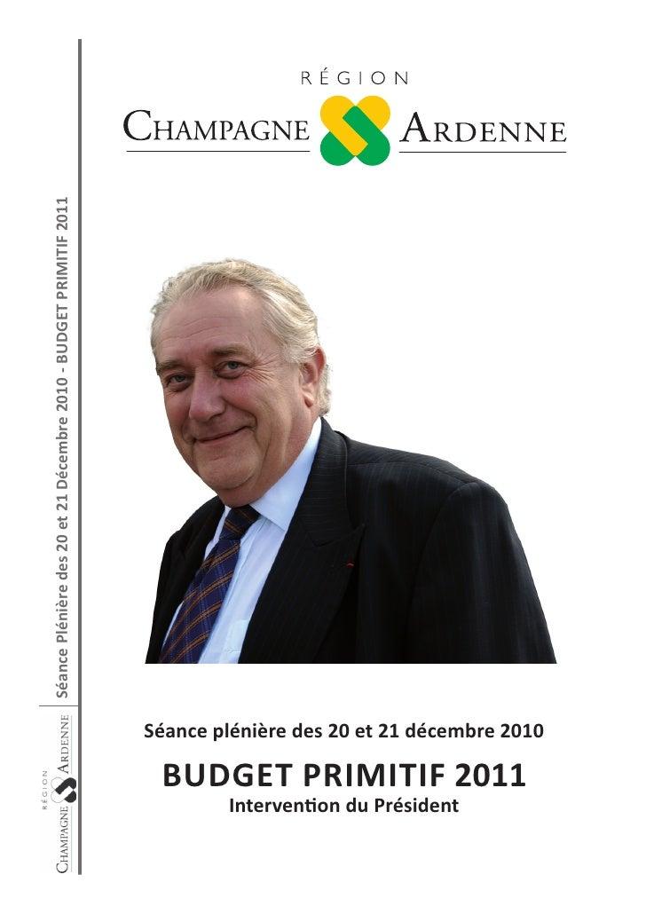 Vote du Budget 2011 du Conseil Régional de Champagne Ardenne - Discours de Jean-Paul BACHY