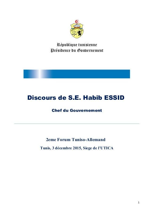 République tunisienne Présidence du Gouvernement Discours de S.E. Habib ESSID Chef du Gouvernement 2eme Forum Tuniso-Allem...