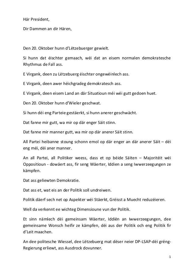 Här President, Dir Dammen an dir Hären,  Den 20. Oktober hunn d'Lëtzebuerger gewielt. Si hunn dat éischter gemaach, wéi da...