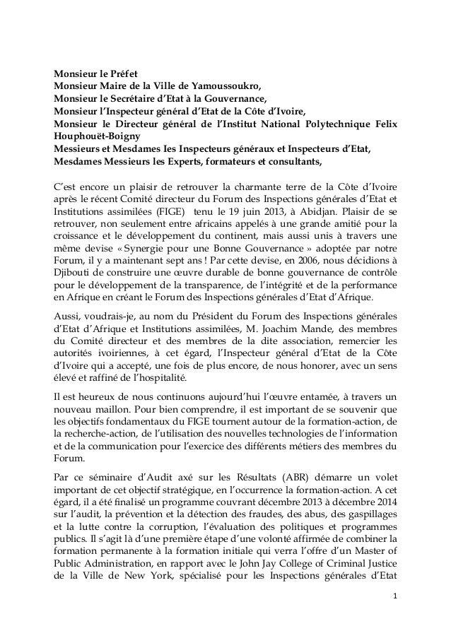 Monsieur le Préfet Monsieur Maire de la Ville de Yamoussoukro, Monsieur le Secrétaire d'Etat à la Gouvernance, Monsieur l'...