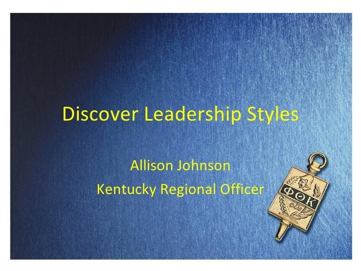 Discover Leadership Styles Allison Johnson Kentucky Regional Officer