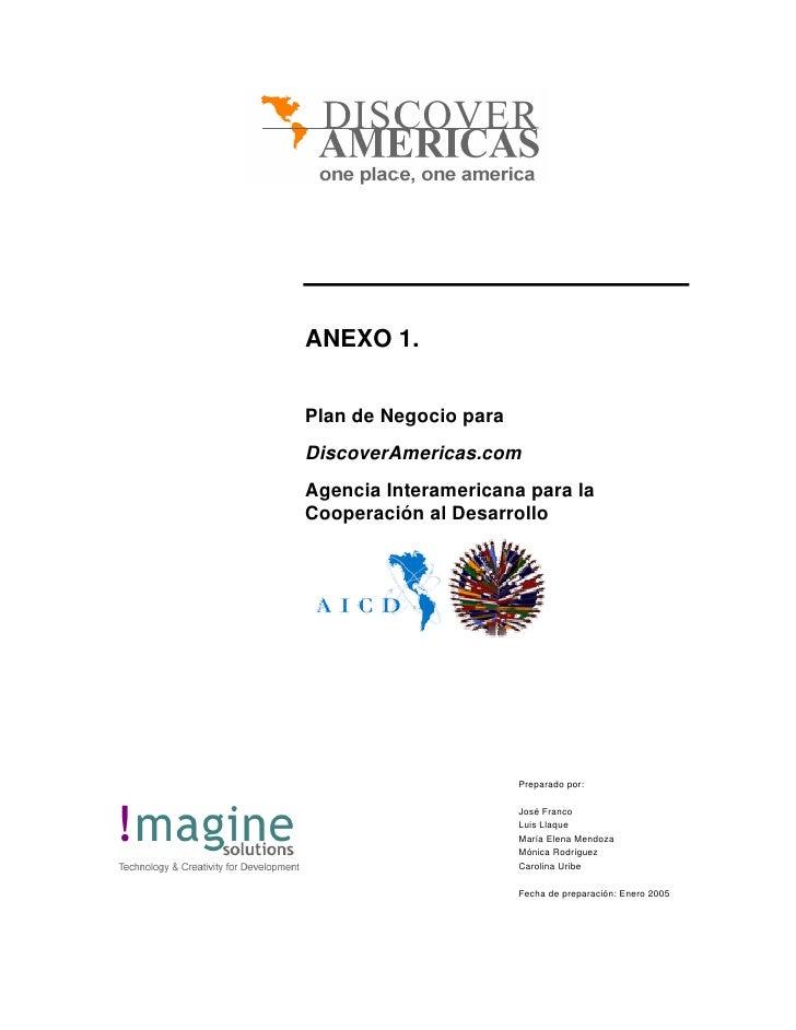 ANEXO 1.   Plan de Negocio para DiscoverAmericas.com Agencia Interamericana para la Cooperación al Desarrollo             ...