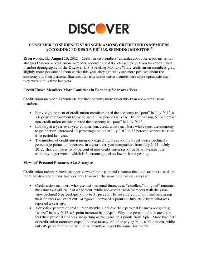 CONSUMER CONFIDENCE STRONGER AMONG CREDIT UNION MEMBERS,         ACCORDING TO DISCOVER® U.S. SPENDING MONITORSMRiverwoods,...