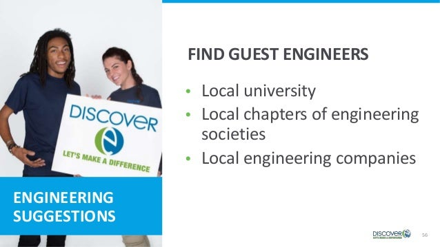 56 ENGINEERING SUGGESTIONS  Local university  Local chapters of engineering societies  Local engineering companies FIND...