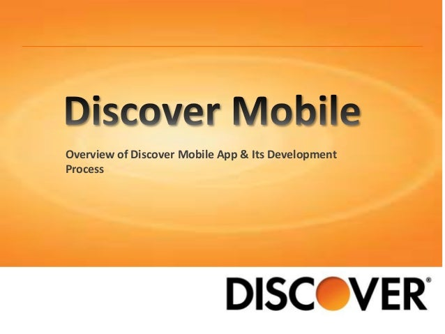 Overview of Discover Mobile App & Its Development Process