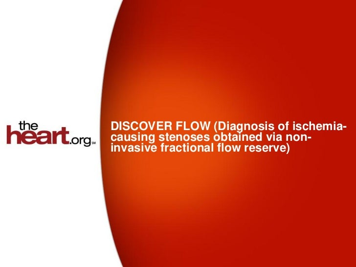 DISCOVER FLOW (Diagnosis of ischemia-causing stenoses obtained via non-invasive fractional flow reserve)