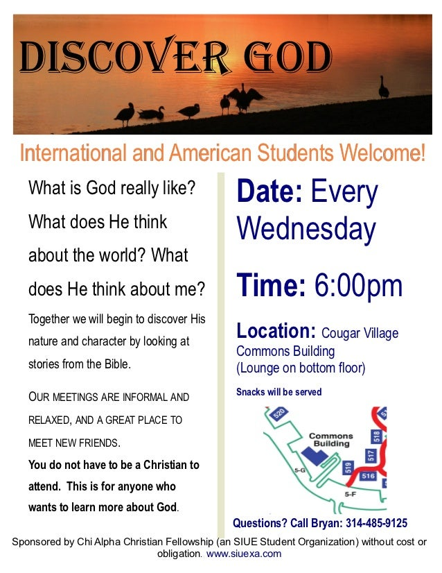 Discover God International and American Students Welcome!   What is God really like?                     Date: Every   Wha...