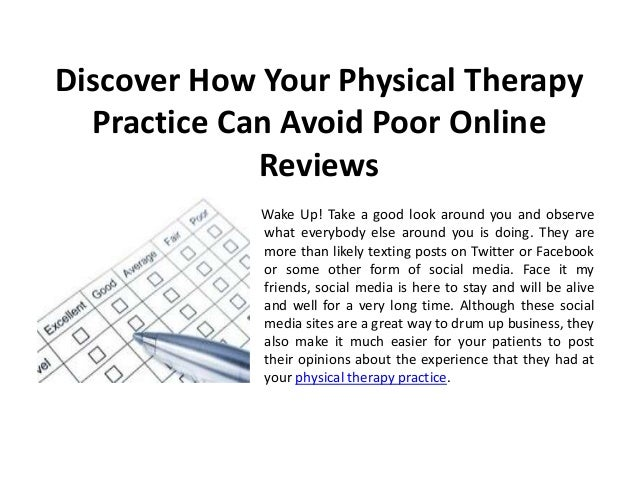Discover How Your Physical Therapy  Practice Can Avoid Poor Online             Reviews             Wake Up! Take a good lo...