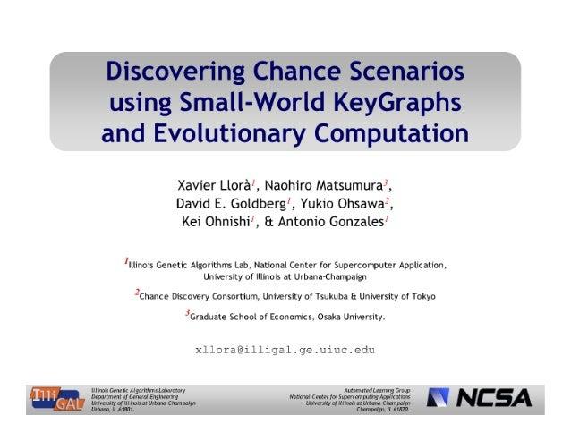 Discovering Chance Scenarios using Small-World KeyGraphs and Evolutionary Computation