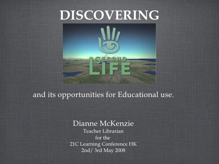 DISCOVERING and its opportunities for Educational use. Dianne McKenzie Teacher Librarian for the  21C Learning Conference ...