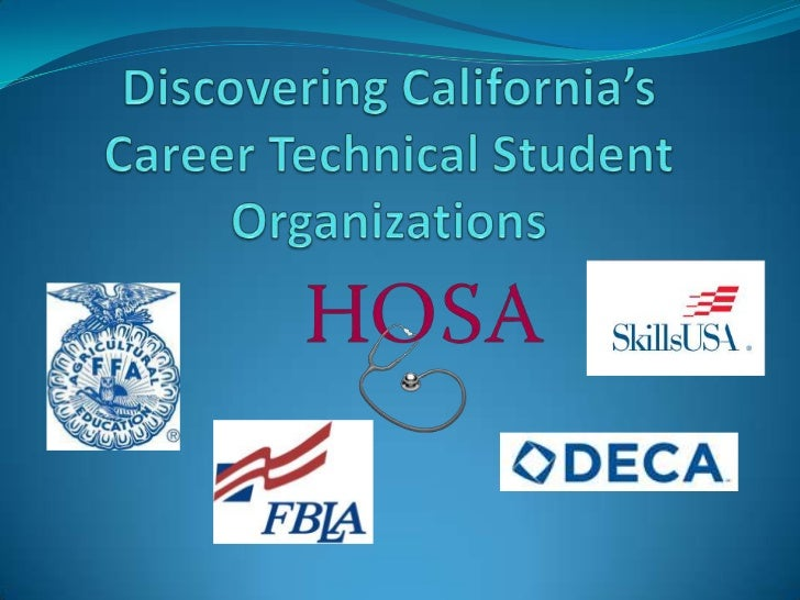 Discovering California'sCareer Technical Student Organizations<br />
