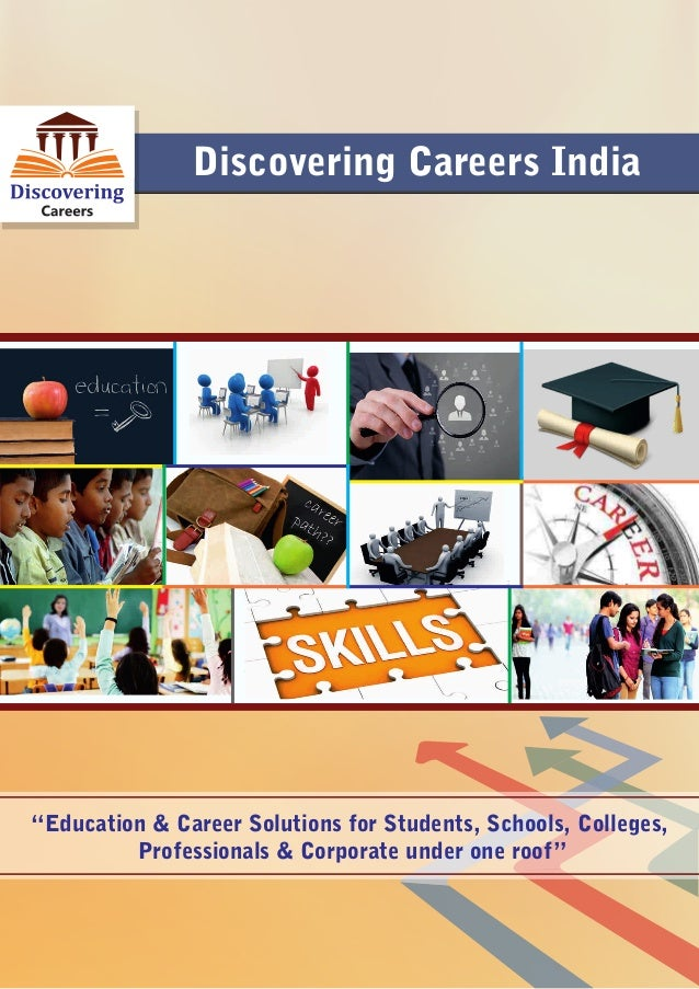 """Discovering Careers India """"Education & Career Solutions for Students, Schools, Colleges, Professionals & Corporate under o..."""