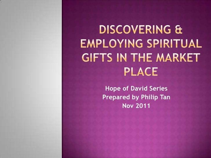 Hope of David SeriesPrepared by Philip Tan      Nov 2011