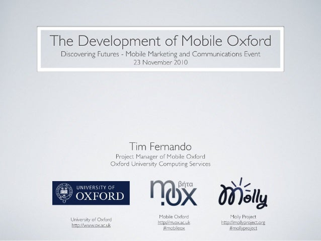 Discovering futures event-  Mobile marketing and Communications in education - The Development of Mobile Oxford - 23 novem...