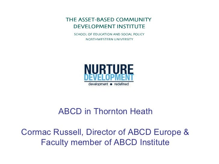 ABCD in Thornton Heath  Cormac Russell, Director of ABCD Europe & Faculty member of ABCD Institute