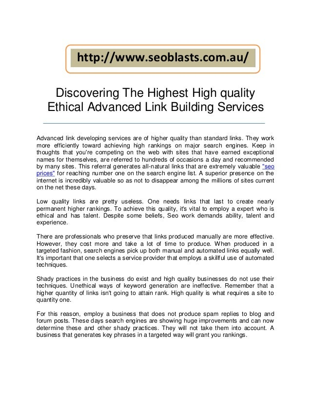 http://www.seoblasts.com.au/     Discovering The Highest High quality    Ethical Advanced Link Building ServicesAdvanced l...