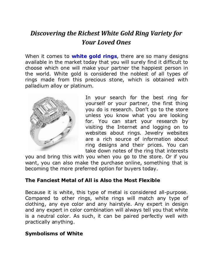 Discovering the Richest White Gold Ring Variety for                   Your Loved OnesWhen it comes to white gold rings, th...