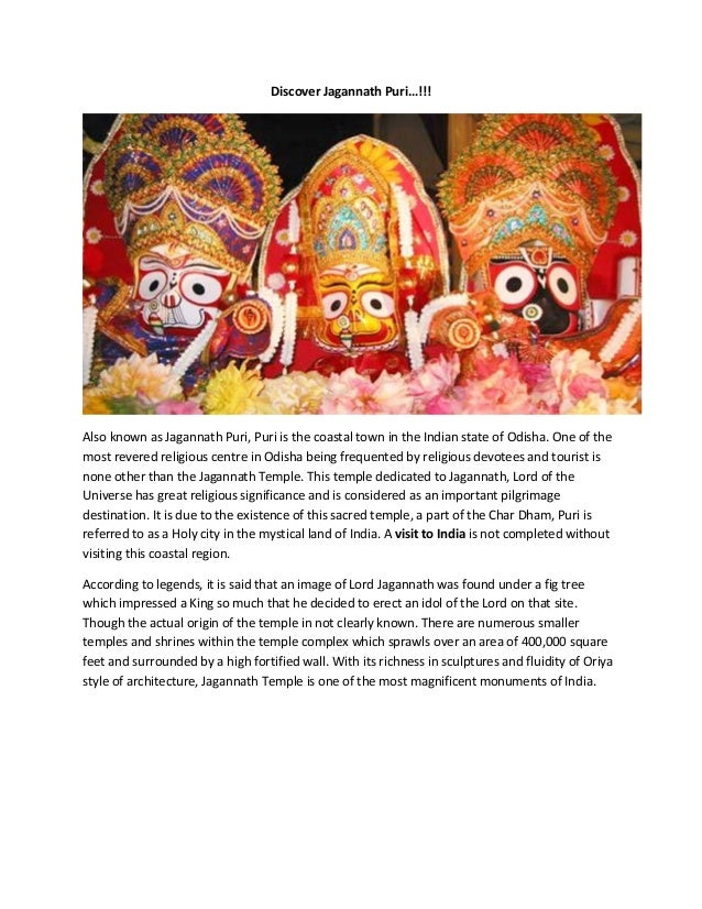 Discover Jagannath Puri…!!!Also known as Jagannath Puri, Puri is the coastal town in the Indian state of Odisha. One of th...
