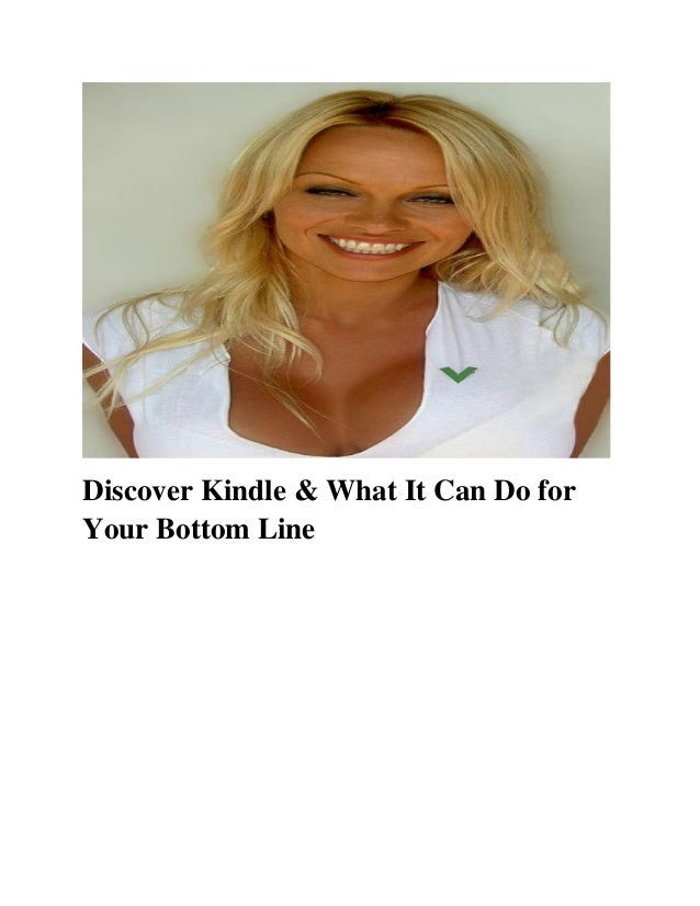 Discover Kindle & What It Can Do for Your Bottom Line