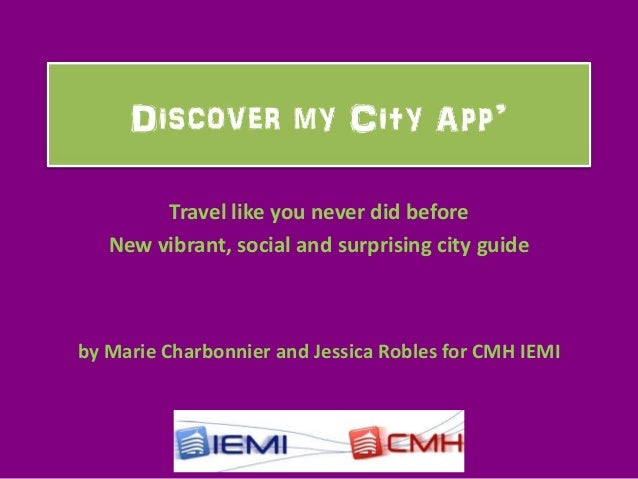 Travel like you never did before   New vibrant, social and surprising city guideby Marie Charbonnier and Jessica Robles fo...