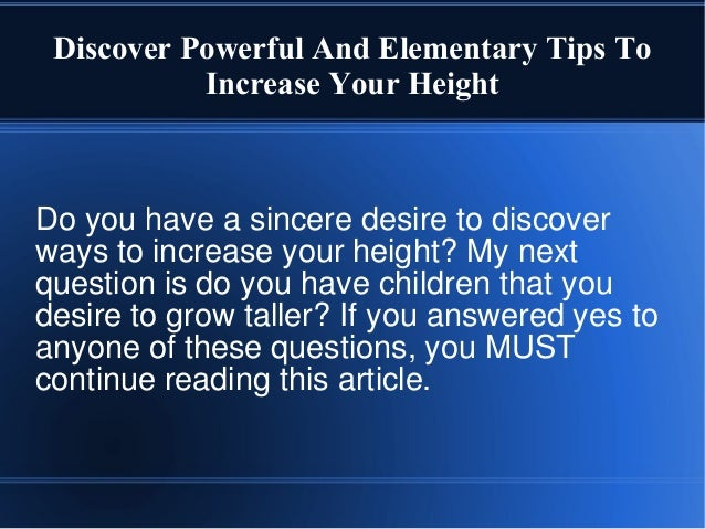 Discover Powerful And Elementary Tips To Increase Your Height