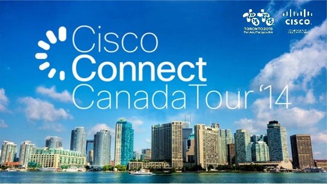 Découvrez les avantages de la collaboration infonuagique 11 Décembre 2014 Tournée Cisco Connect Canada 2014