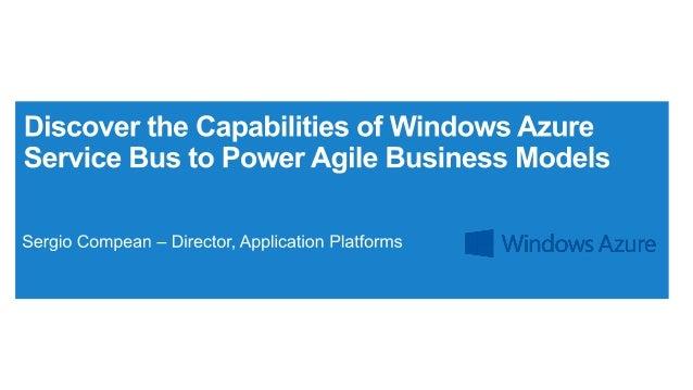 • Windows Azure Service Bus Fundamentals • Compes, Inc. • AMQP 1.0 • Notification Hubs • Cloud Development