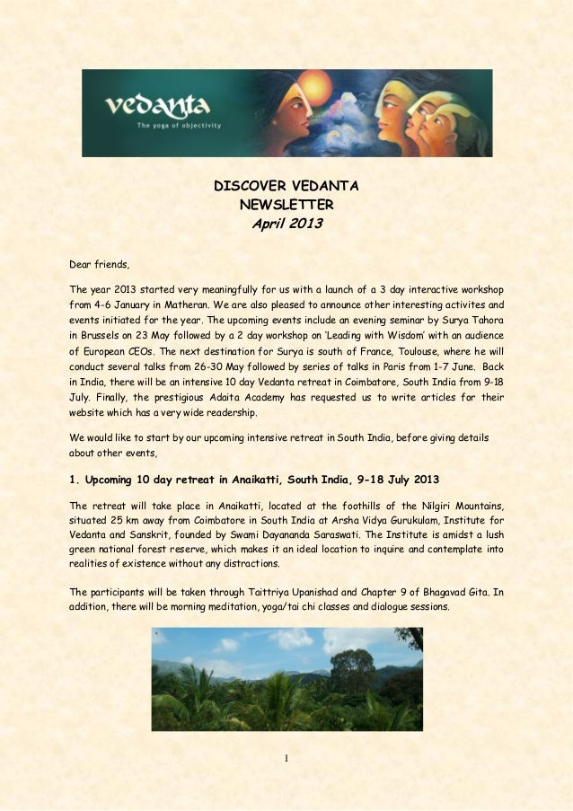 1DISCOVER VEDANTANEWSLETTERApril 2013Dear friends,The year 2013 started very meaningfully for us with a launch of a 3 day ...
