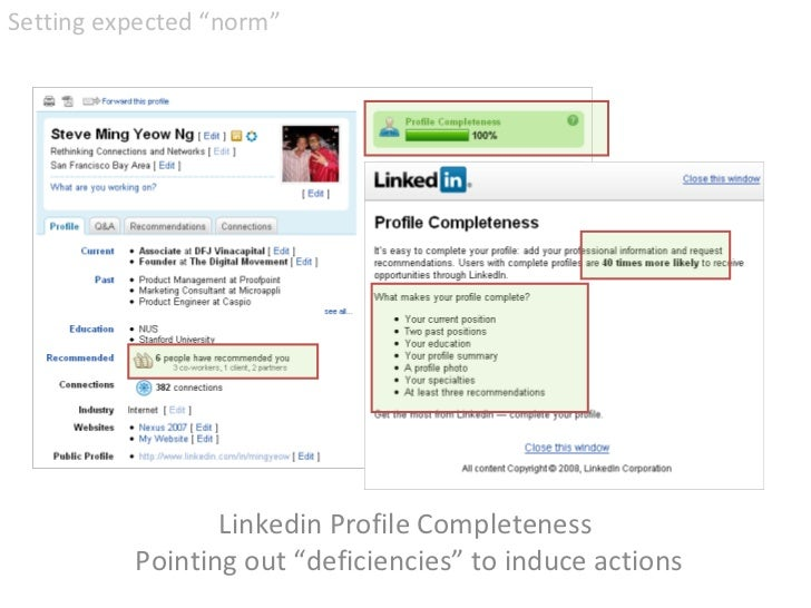 """Linkedin Profile Completeness  Pointing out """"deficiencies"""" to induce actions <ul><li>Setting expected """"norm""""  </li></ul>"""