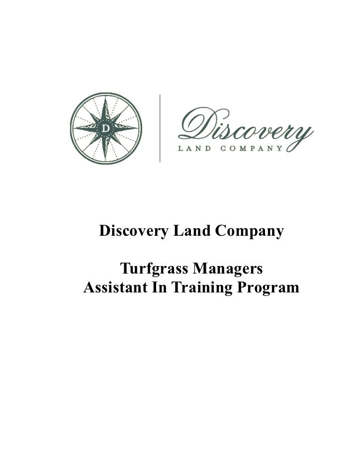 Discovery Land Company     Turfgrass ManagersAssistant In Training Program