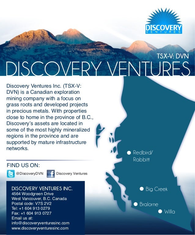 TSX-V: DVNDISCOVERY VENTURESDiscovery Ventures Inc. (TSX-V:DVN) is a Canadian explorationmining company with a focus ongra...
