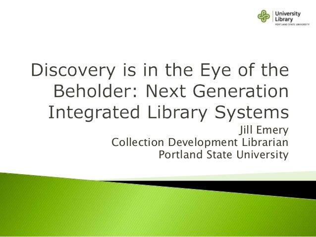 Jill Emery Collection Development Librarian Portland State University