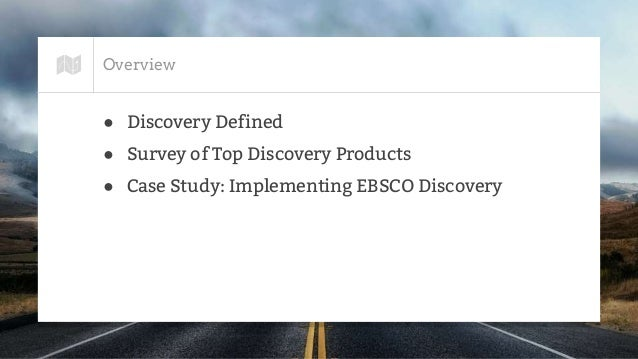 Discovery Layers: An Overview and Case Study Slide 2