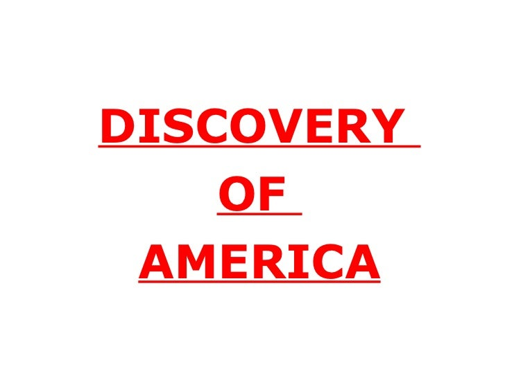 an introduction to the discovery of america Introduction the first attempt by europeans to colonize the new world occurred around ad 1000,  the european discovery of america: the northern voyages, ad 500-1600 (1971) .