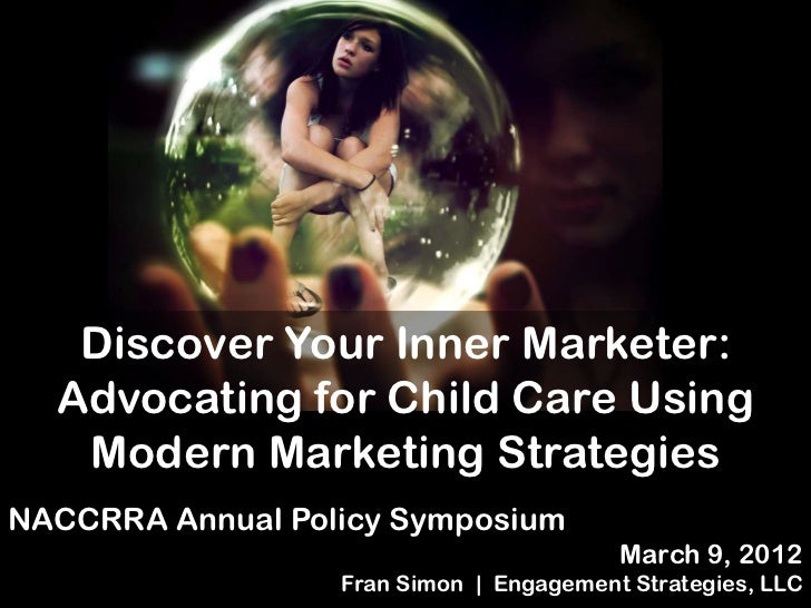 A Marketing and        Social Media         intervention   Discover Your Inner Marketer:  Advocating for Child Care Using ...