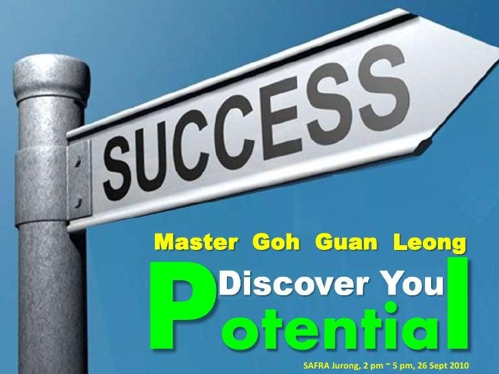 Master Goh Guan Leong    Potential SAFRA Jurong, 2 pm ~ 5 pm, 26 Sept 2010