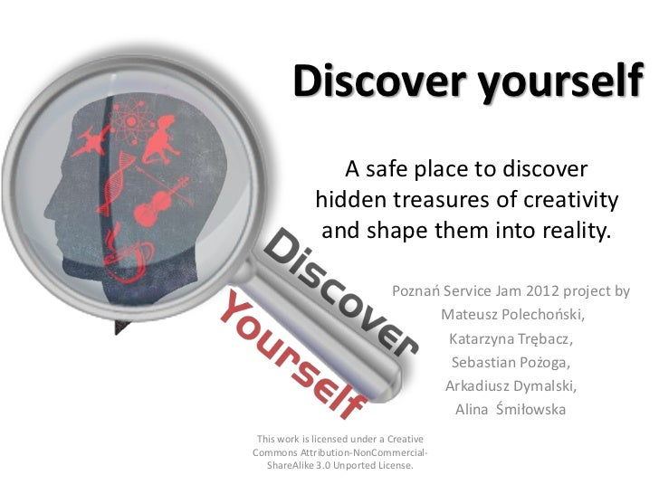 Discover yourself                A safe place to discover             hidden treasures of creativity             and shape...