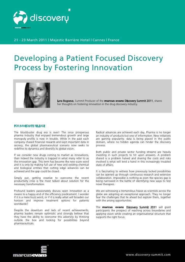 21 - 23 March 2011 | Majestic Barrière Hotel | Cannes | FranceDeveloping a Patient Focused DiscoveryProcess by Fostering I...