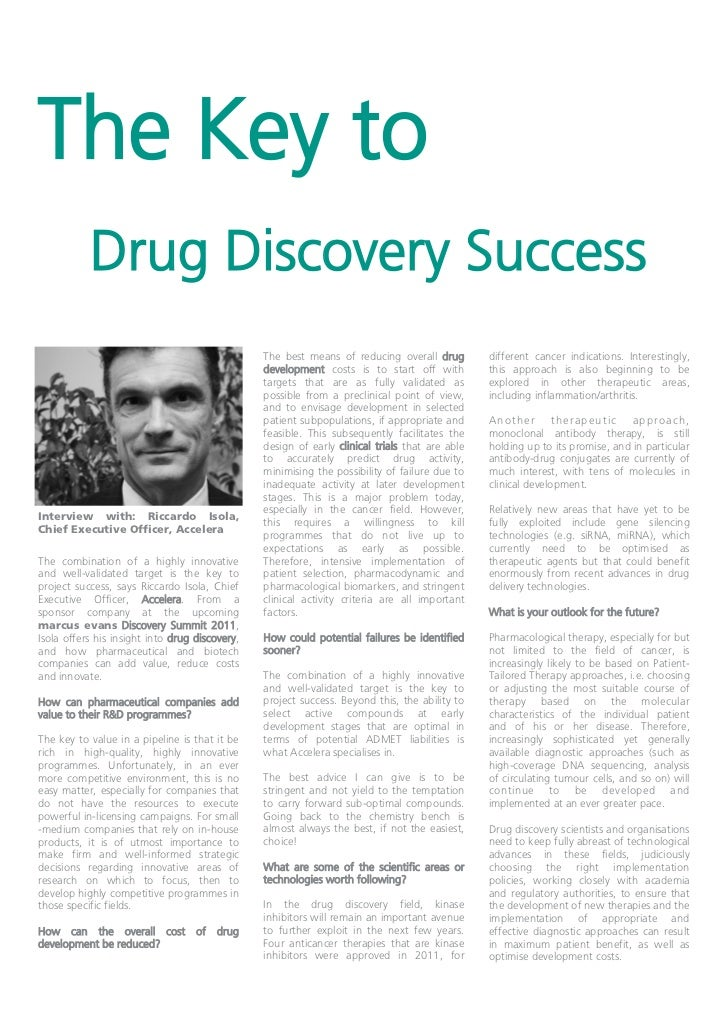 The Key to           Drug Discovery Success                                                The best means of reducing over...