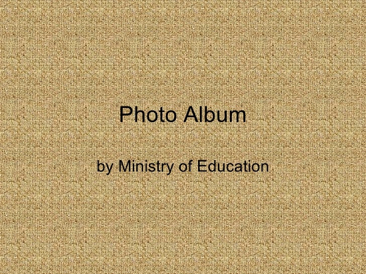 Photo Album by Ministry of Education