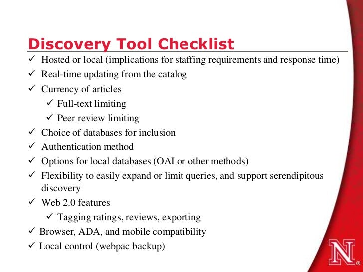 Discovery Tool Checklist Hosted or local (implications for staffing requirements and response time) Real-time updating f...