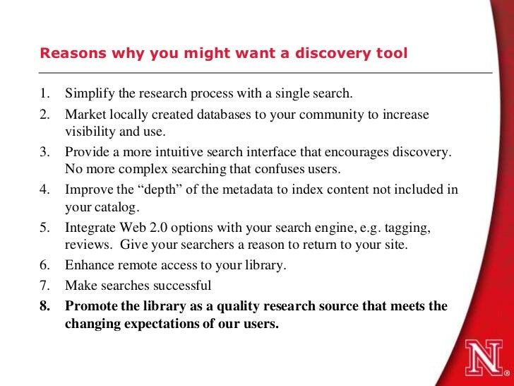 Reasons why you might want a discovery tool1.   Simplify the research process with a single search.2.   Market locally cre...