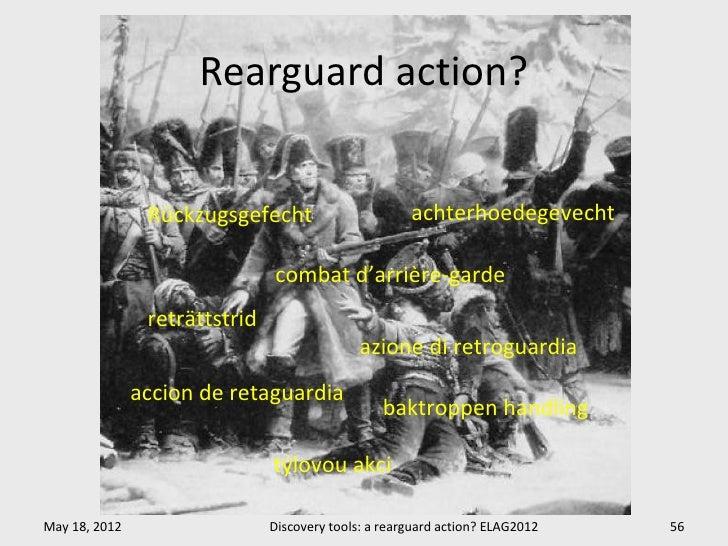 Rearguard action?                Rückzugsgefecht                       achterhoedegevecht                               co...