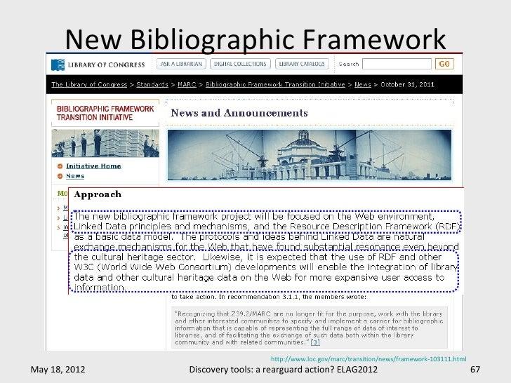 New Bibliographic Framework                                  http://www.loc.gov/marc/transition/news/framework-103111.html...