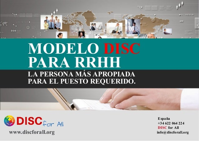 www.discforall.org      España   +34 622 064 224   DISC for All info@discforall.org   MODELO DISC   PARA RRHH ...